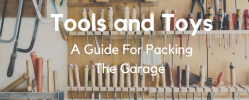 A Victoria Mover's Guide To Packing the Garage