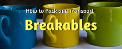 How To Pack and Transport Breakables