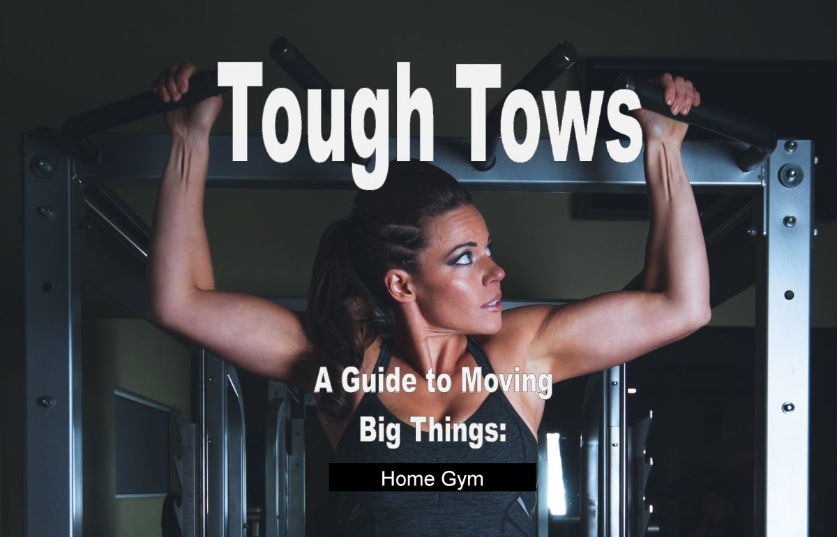 Tough Tows - Home Gym