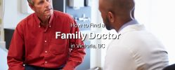 How to Find a Family Doctor in Victoria, BC