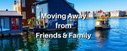 How to Deal with Moving Away from Family and Friends