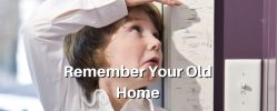 4 Ways to Remember Your Old Home
