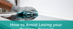 How to Avoid Losing your Damage Deposit