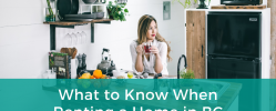 What to Know When Renting a Home in BC