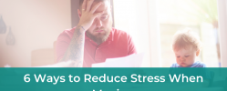 6 Ways to Reduce Stress when Moving