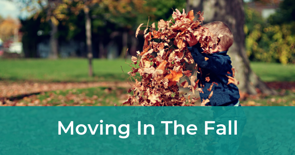 moving in the fall