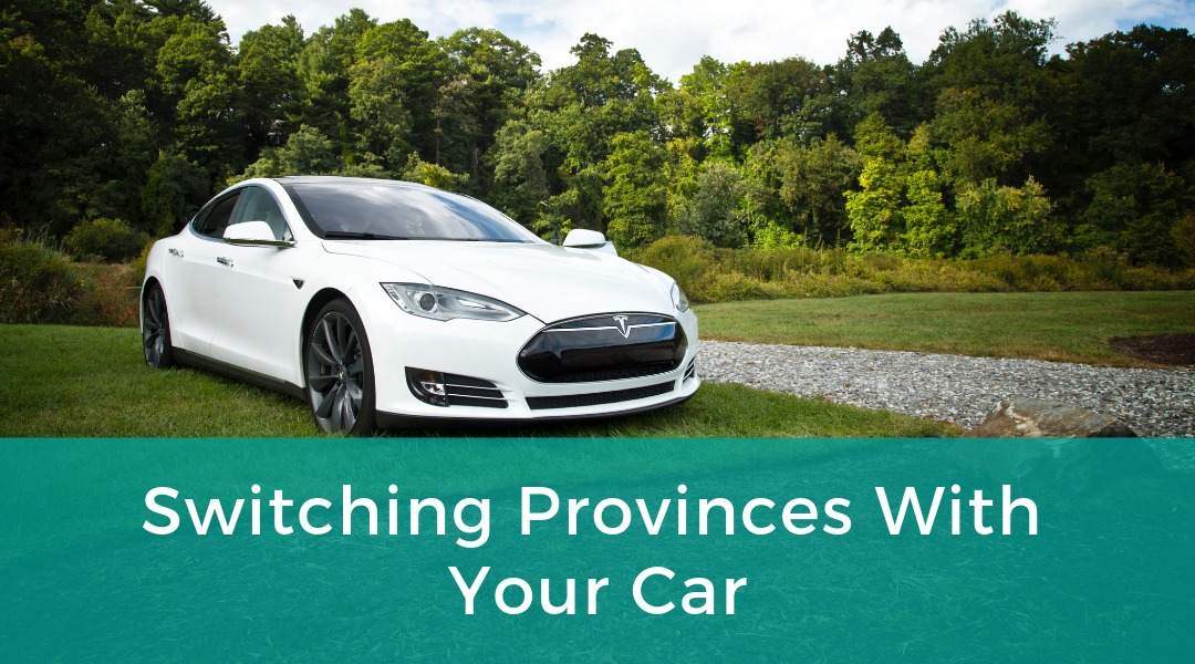 Switching Provinces With Your Car