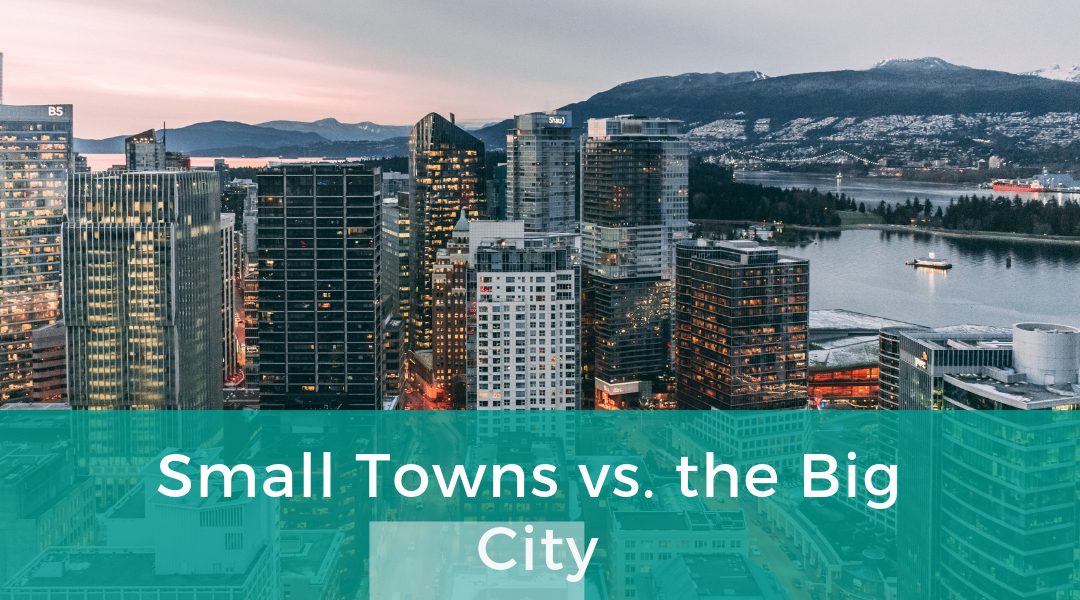 Small Towns vs. the Big City